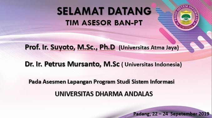Selamat Datang Tim Asesor BAN-PT dalam rangka asesmen lapangan program studi Sistem Informasi